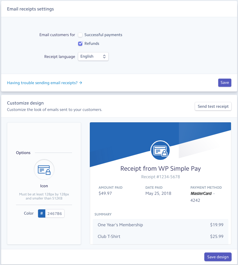You Can Also Select Whether To Email For Successful Payments And/or  Refunds. Read More About Customizing Email Receipts Here.