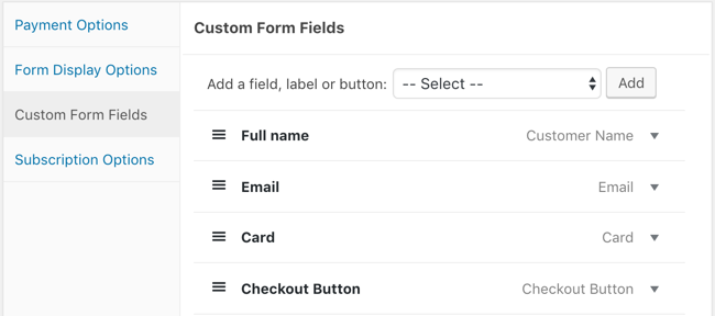 To Begin Simply Select The Type Of Field Youd Like Added Your Payment Form And Click Add